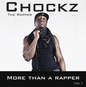 Chockz - More Than A Rapper Vol. 1