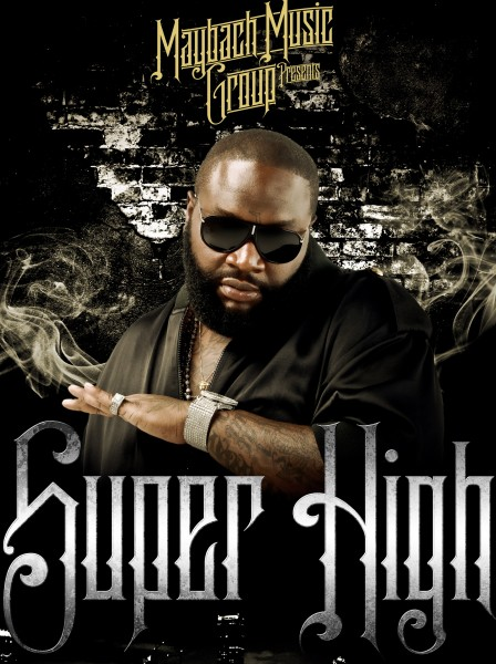 Rick Ross - Super High